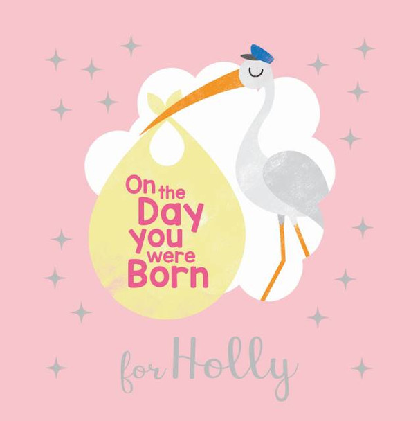 Personalized On the Day You Were Born Book for Girl