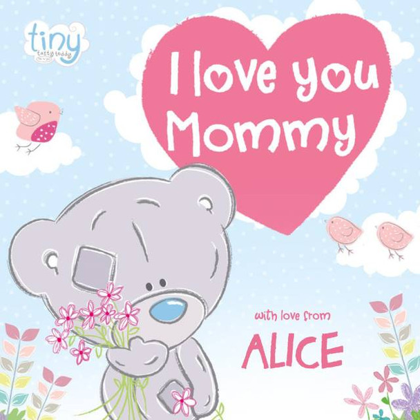 Personalized Tiny Tatty Teddy I Love You Mommy Book