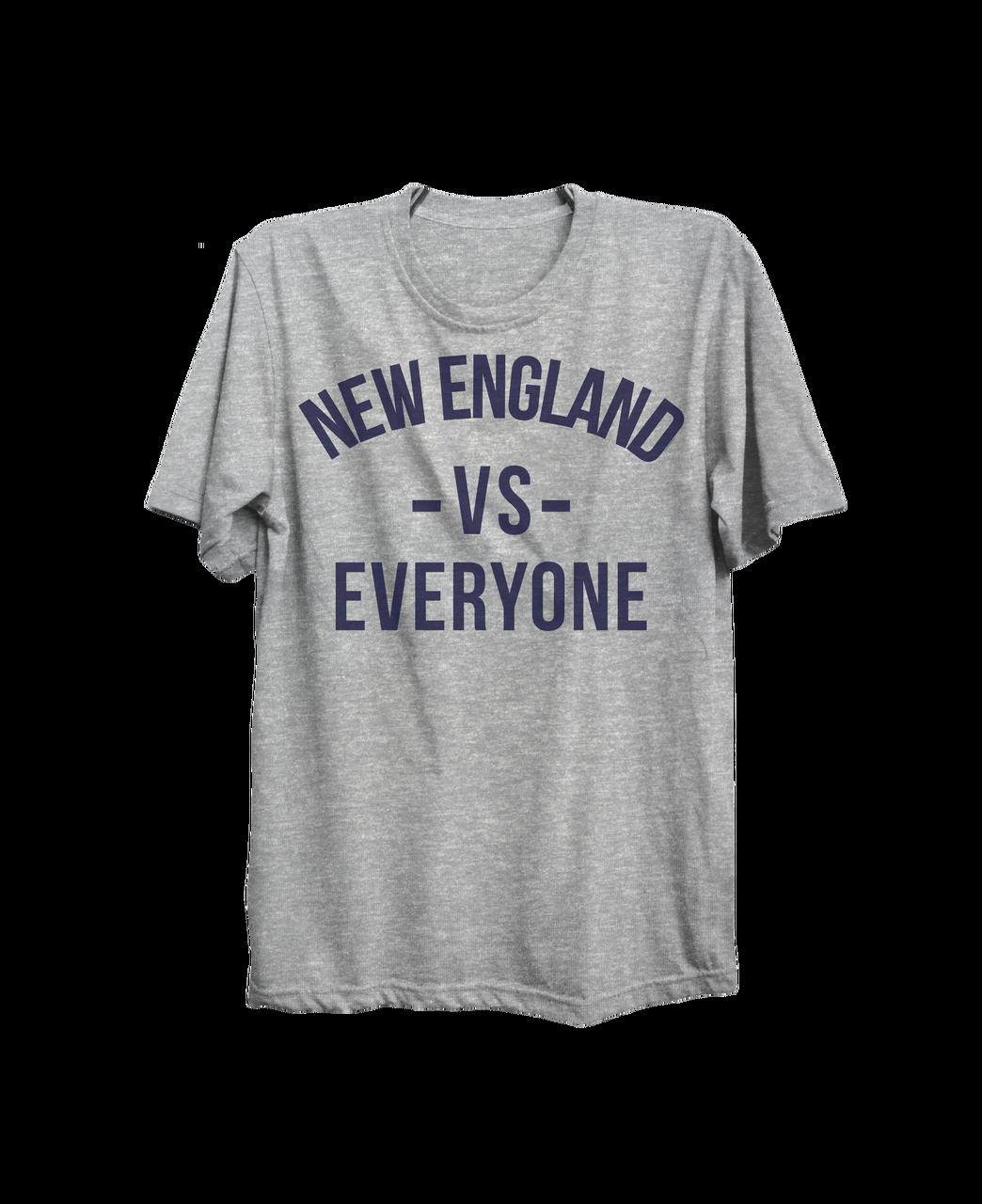 huge selection of d4221 c4cd5 NEW ENGLAND vs EVERYONE T-Shirt