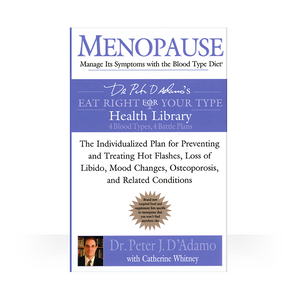 Menopause: Manage Its Symptoms with The Blood Type Diet