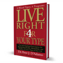 Live Right 4 Your Type book