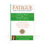 Fatigue: Fight It With The Blood Type Diet