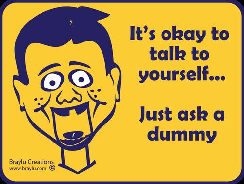 "Ventriloquist Sticker - ""Ask a dummy"""