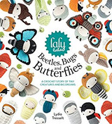 Lalylala Beetles, Bugs and Butterflies amigurumi crochet book by Lydia Tresselt