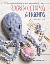 Robyn Octopus &  Friends by Claire Gelder