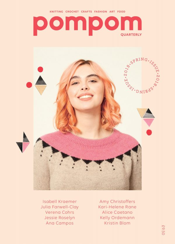 Pom Pom Quarterly Magazine Issue 24 Spring 2018