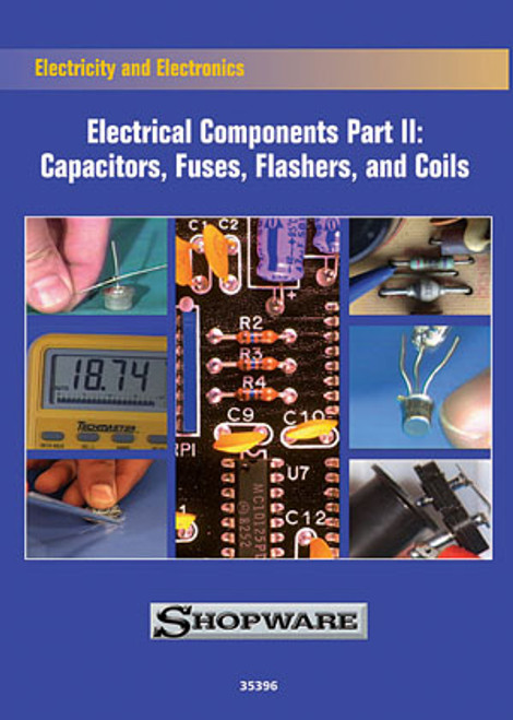 Shopware Electrical Components DVD Part 2: Capacitors, Fuses, Flashers, and Coils