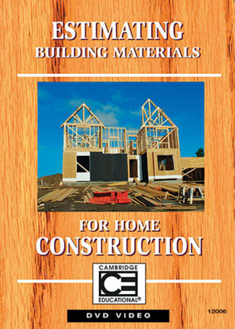 Cambridge Estimating Building Materials for Home Construction DVD