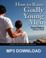 How to Raise Godly Young Men (MP3)