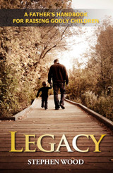 Legacy: A Handbook for Fathers (Paperback)