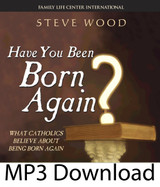 Have You Been Born Again?  (MP3)