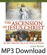 The Ascension: Most Important Day...(MP3)*