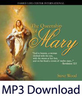 Queenship of Mary (MP3)*
