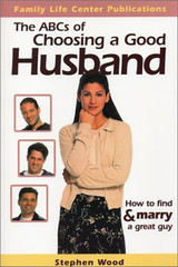 The ABCs of Choosing a Good Husband