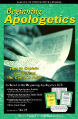 Beginning Apologetics Kit: How to Explain and Defend the Catholic Faith