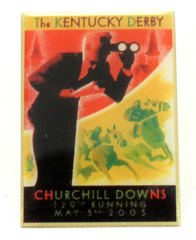 2003 Kentucky Derby 129th Poster Pin