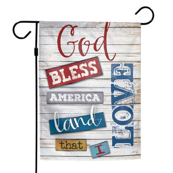 """God Bless America - Land That I Love"" Garden Flag - 12"" x 18"""