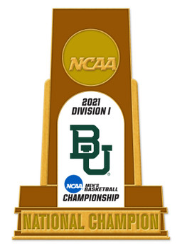 Baylor Bears 2021 Men's Final Four Champs Trophy Pin