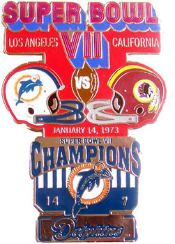Super Bowl VII (7) Oversized Commemorative Pin
