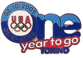 "Torino 2006 OlympicsGames ""One Year To Go"" Pin - Limited 1,000"