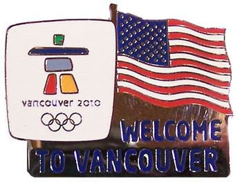 "Vancouver 2010 Olympics ""Welcome To Vancouver"" US Flag Pin"