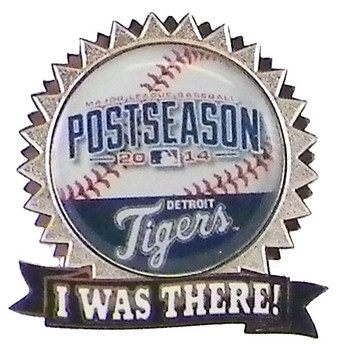 "Detroit Tigers 2014 Post Season ""I Was There"" Pin"