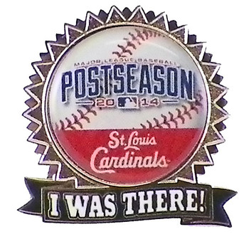 """St. Louis Cardinals 2014 Post Season """"I Was There"""" Pin"""