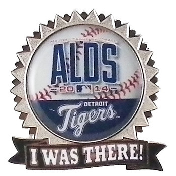 "Detroit Tigers 2014 ALDS ""I Was There"" Pin"