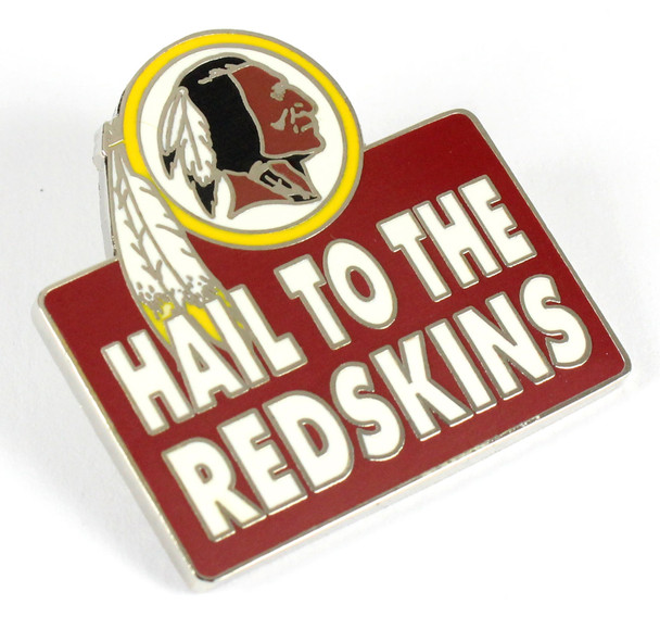 Hail To The Redskins Pin