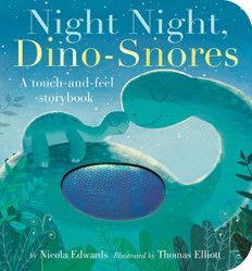 Night Night, Dino-Snores: Touch and Feel  (Board Book)