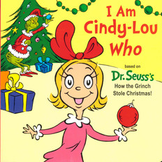 I Am Cindy-Lou Who (Board Book)
