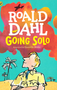 Going Solo: Roald Dahl (Paperback)