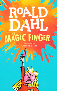 The Magic Finger: Roald Dahl (Paperback)