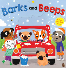 Barks and Beeps: Peek-and-Pull (Board Book)- Clearance Book