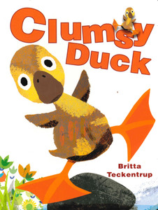 Clumsy Duck (Board Book)