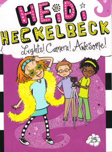Heidi Heckelbeck Lights! Camera! Awesome! (Paperback)