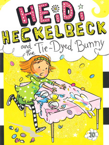 Heidi Heckelbeck and the Tie-Dyed Bunny (Paperback)- Clearance Book