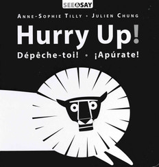Hurry Up! (English, French, Spanish)(Board Book)- Clearance Book