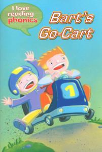 Bart's Go-Cart: I Love Reading Phonics Level 3 (Paperback)