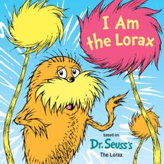 I Am the Lorax (Board Book)