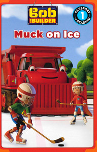 Muck On Ice: Bob The Building Level 1 (Paperback)- Clearance Book