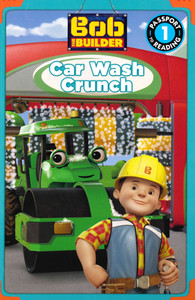 Car Wash Crunch: Bob The Builder Level 1 (Paperback)- Clearance Book