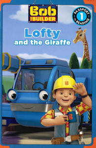 Lofty and the Giraffe: Bob the Builder Level 1 (Paperback)- Clearance Book