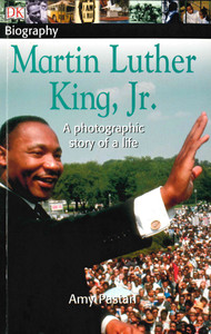 Martin Luther King, Jr.: A Photographic Story of a Life (Paperback)