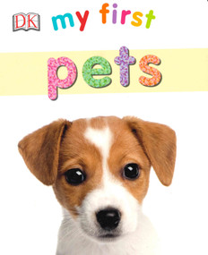 My First Pets (Board Book)