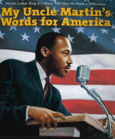 My Uncle Martin's Words for America (Paperback)