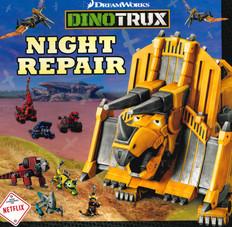 Dinotrux Night Repair (Board Book)