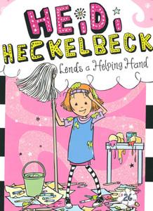Heidi Heckelbeck Lends a Helping Hand  (Paperback)
