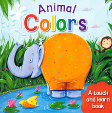 Animal Colors: Touch-and-Learn (Board Book)