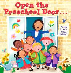 Open the Preschool Door... Lift-a-Flap (Board Book)